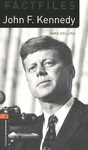 OB Library Factfiles. Level 2. John F. Kennedy