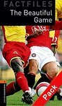 OB Library Factfiles. Level 2. The Beautiful Game + CD