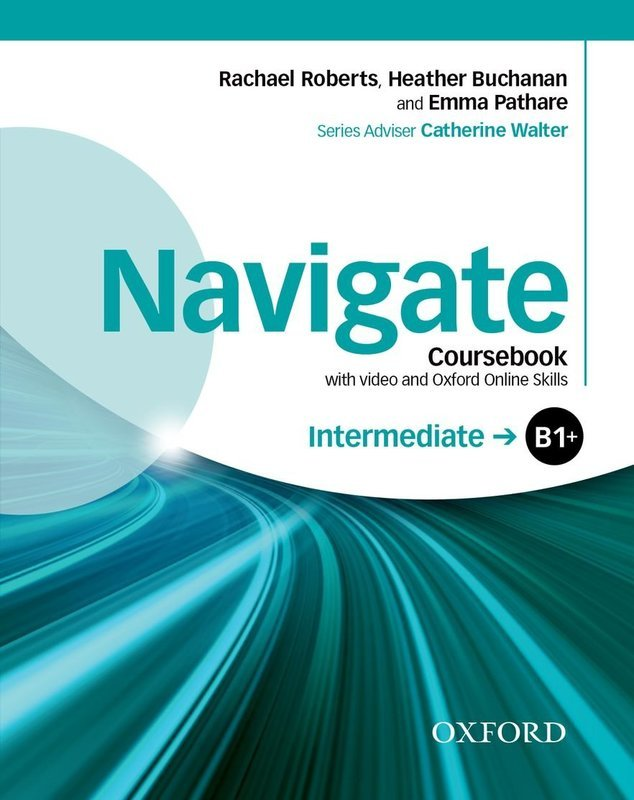 "Купить книгу ""NNavigate: Intermediate B1: Coursebook with video and Oxford Online Skills (+ DVD)"""