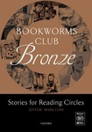 Bookworms Club Bronze: Stories for Reading Circles Bronze: Stages 1 and 2