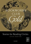 Bookworms Club. Stories for Reading Circles. Gold