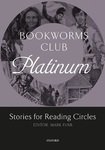 Bookworms Club. Stories for Reading Circles. Platinum