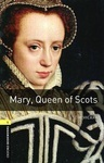 OBL. Level 1. Mary, Queen of Scots + Audio CD
