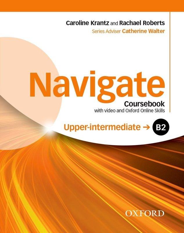 "Купить книгу ""Navigate. B2 Upper-intermediate. Coursebook with DVD and Oxford Online Skills Program"""