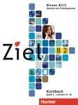 Ziel B2. Paket Kursbuch und Arbeitsbuch 2 mit Lerner Audio-CD. CD-Rom