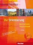 Zur Orientierung. Basiswissen Deutschland.Kursbuch mit Audio CD