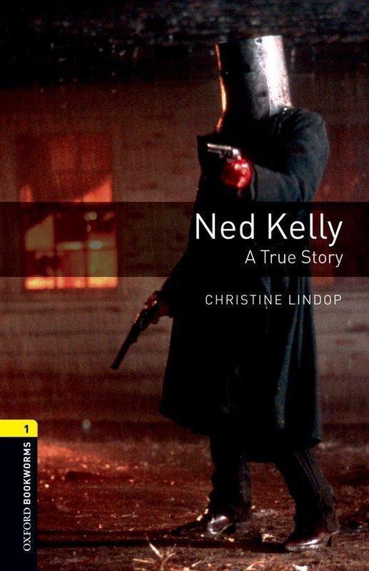 "Купить книгу ""OBL. Level 1. Ned Kelly. A True Story"""