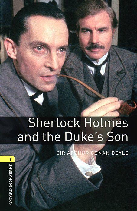 "Купить книгу ""OBL. Level 1. Sherlock Holmes and the Duke's Son"""