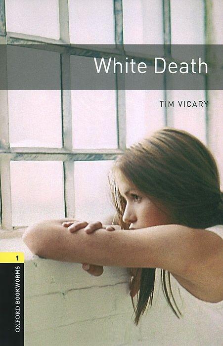 "Купить книгу ""OBL. Level 1. White Death"""