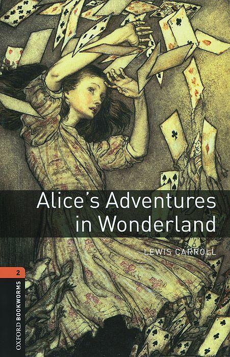 """Купить книгу """"OBL. Level 2. Alice's Adventures in Wonderland + Audio CD"""""""