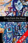 OBL. Level 2. Cries from the Heart. Stories from Around the World + Audio CD