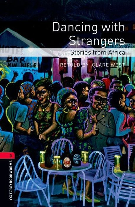 "Купить книгу ""OBL. Level 3. Dancing with Strangers. Stories from Africa"""