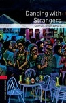 OBL. Level 3. Dancing with Strangers. Stories from Africa + Audio CD