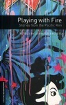 OBL. Level 3. Playing with Fire. Stories from the Pacific Rim + Audio CD