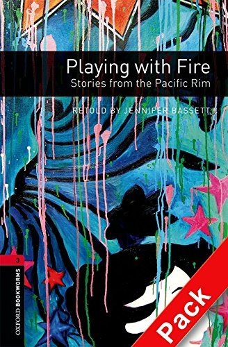 "Купить книгу ""OBL. Level 3. Playing with Fire. Stories from the Pacific Rim + Audio CD"""
