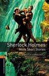 OBL. Level 2. Sherlock Holmes. More Short Stories