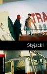 OBL. Level 3. Skyjack!