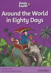 Family and Friends. Readers 5. Around the World in Eighty Days
