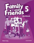 Family and Friends. 5. Workbook