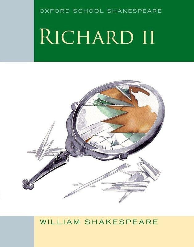 "Купить книгу ""Oxford School Shakespeare. Richard II"""