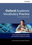 Oxford Academic Vocabulary Practice. Lower-Intermediate B1. with Key