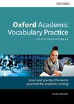 Oxford Academic Vocabulary Practice. Upper-Intermediate B2-C1. with Key
