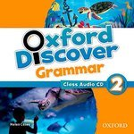 Oxford Discover. 2. Grammar Class. Audio CD (аудиокурс CD)