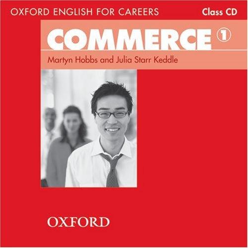 "Купить книгу ""Oxford English for Careers. Commerce 1. Class Audio CD"""