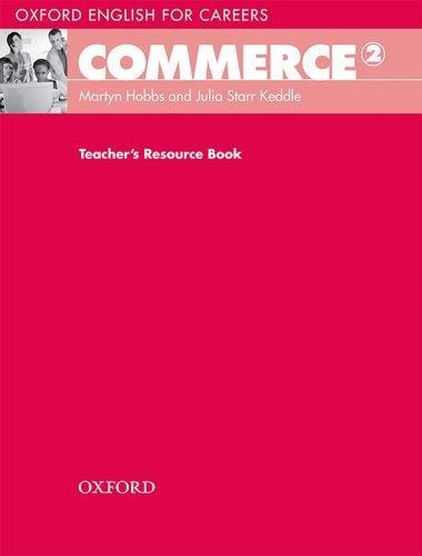 "Купить книгу ""Oxford English for Careers. Commerce 2. Teacher's Resource Book"""