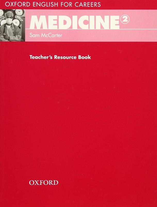 "Купить книгу ""Oxford English for Careers. Medicine 2. Teacher's Resource Book"""