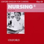 Oxford English for Careers. Nursing 1. Class CD