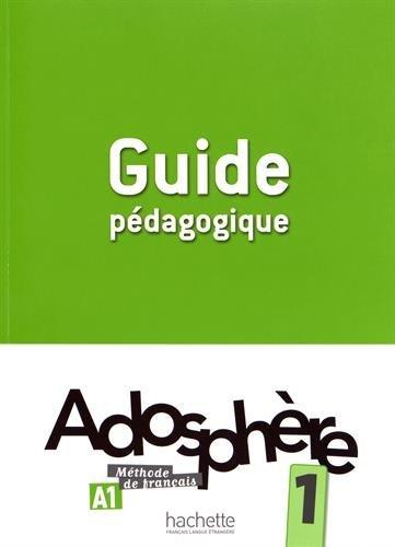 """Купить книгу """"Adosphere. Guide Pedagogique 1"""""""