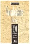 Les 350 Exercices: Vocabulaire Illustré Moyen Livre