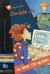 Double Je. Avec CD audio