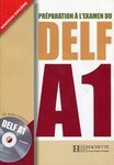 Preparation a l'examen du DELF A1. Avec CD audio - купить и читать книгу