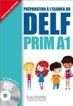 Préparation à l'examen du DELF Prim A1 Livre avec CD audio