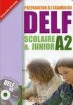 Préparation à l'examen DELF Scolaire et Junior A2. Avec CD audio - купить и читать книгу