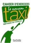 Le Nouveau Taxi! 2. Cahier D'Exercices