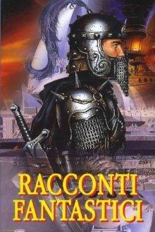 """Купить книгу """"Racconti Fantastici. Волшебные истории итальянских писателей"""""""