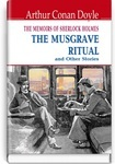 The Memoirs of Sherlock Holmes. The Musgrave Ritual and Other Stories