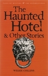 The Haunted Hotel and Other Stories