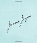 "Купить книгу ""James Joyce. The Essential Works in One Sitting"""