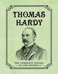 Thomas Hardy. The Complete Novels in One Sitting