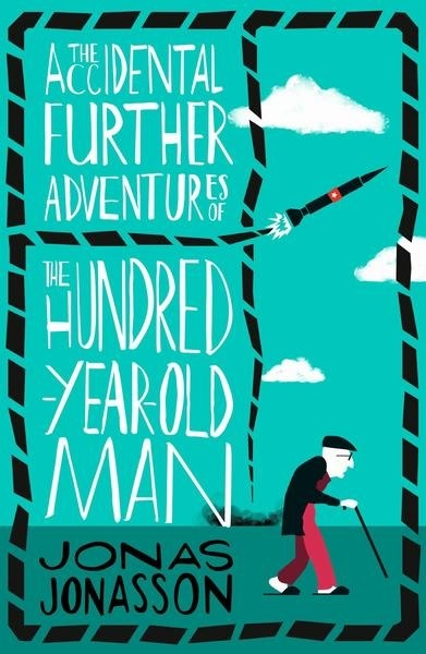 """Купить книгу """"The Accidental Further Adventures of the Hundred-Year-Old Man"""""""