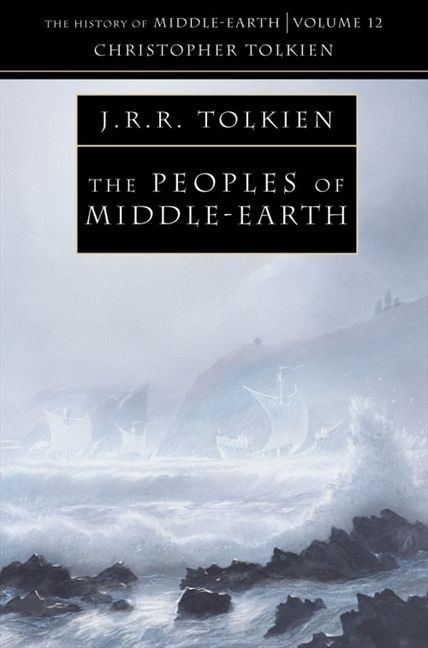 "Купить книгу ""The Peoples of Middle-earth (The History of Middle-earth, Book 12)"""