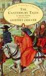 The Canterbury Tales. A Selection