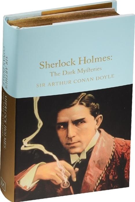"Купить книгу ""Sherlock Holmes: The Dark Mysteries"""