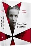 Notre Dame d'Ukraine: Українка в конфлікті міфологій - купить и читать книгу