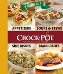 Crock-Pot: Appetizers, Soups and Stews, Side Dishes, Main Dishes