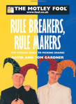Rule Breakers, Rule Makers